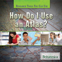 How Do I Use an Atlas? cover