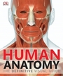 Human Anatomy: The Definitive Visual Guide cover