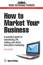 How to Market Your Business, ed. 6: A practical guide to advertising, PR, selling, and direct and online marketing cover