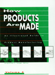 How Products Are Made, Vol. 1: An Illustrated Guide to Product Manufacturing cover