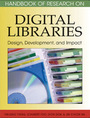 Handbook of Research on Digital Libraries: Design, Development, and Impact cover