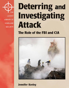 Deterring and Investigating Attack: The Role of the FBI and CIA