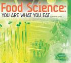 Food Science: You Are What You Eat image