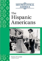 The Hispanic Americans, Vol. 1