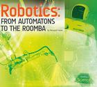 Robotics: From Automatons to the Roomba image