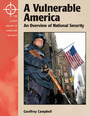 A Vulnerable America: An Overview of National Security cover