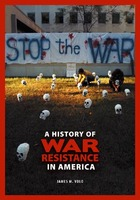 A History of War Resistance in America