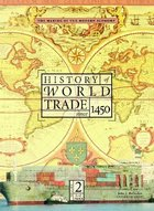 History of World Trade Since 1450 image