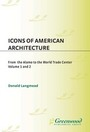 Icons of American Architecture: From the Alamo to the World Trade Center cover
