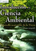 Introducci   n a la ciencia ambiental: Desarrollo sostenible de la tierra