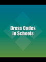 Dress Codes in Schools cover