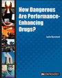 How Dangerous Are Performance-Enhancing Drugs? cover