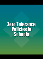 Zero Tolerance Policies in Schools