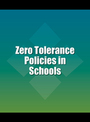 Zero Tolerance Policies in Schools cover