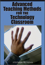 Advanced Teaching Methods for the Technology Classroom cover