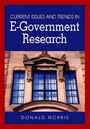 Current Issues and Trends in E-Government Research cover