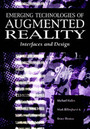 Emerging Technologies of Augmented Reality: Interfaces and Design cover