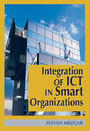 Integration of ICT in Smart Organizations cover