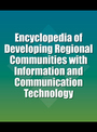 Encyclopedia of Developing Regional Communities with Information and Communication Technology cover