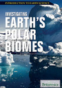 Investigating Earths Polar Biomes cover