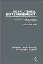 International Entrepreneurship: The Effect of Firm Age on Motives for Internationalization