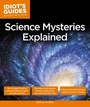 Science Mysteries Explained cover