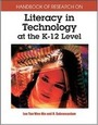 Handbook of Research on Literacy in Technology at the K-12 Level cover
