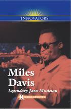 Miles Davis: Legendary Jazz Musician