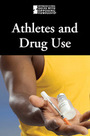 Athletes and Drug Use cover