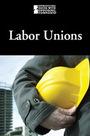Labor Unions cover