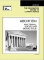 Abortion, ed. 2008: An Eternal Social and Moral Issue cover