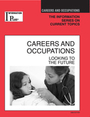 Careers and Occupations, ed. 2008: Looking to the Future cover
