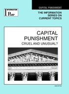 Capital Punishment, ed. 2008: Cruel and Unusual?