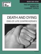Death and Dying, ed. 2012: End-of-Life Controversies