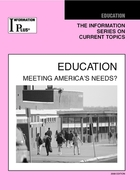 Education, ed. 2008: Meeting America's Needs?