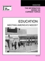 Education, ed. 2008: Meeting America's Needs? cover