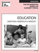 Education, ed. 2012: Meeting America's Needs?