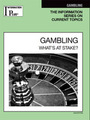 Gambling, ed. 2009: What's at Stake? cover