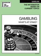Gambling, ed. 2013: What's at Stake?