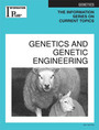 Genetics and Genetic Engineering, ed. 2007 cover
