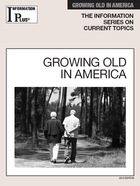 Growing Old in America, ed. 2012