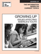 Growing Up, ed. 2013: Issues Affecting America's Youth