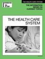 The Health Care System, ed. 2009 cover