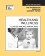 Health and Wellness, ed. 2008: Illness among Americans cover