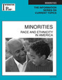 Minorities, ed. 2008: Race and Ethnicity in America cover