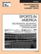 Sports in America, ed. 2012: Recreation, Business, Education, and Controversy