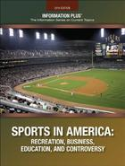 Sports in America, ed. 2014: Recreation, Business, Education, and Controversy
