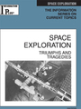 Space Exploration, ed. 2008: Triumphs and Tragedies cover
