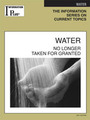 Water, ed. 2007: No Longer Taken For Granted cover