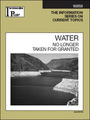 Water, ed. 2009: No Longer Taken for Granted cover